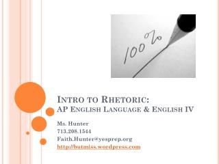 Intro to Rhetoric:  AP English Language & English IV