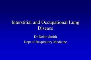 Interstitial and Occupational Lung Disease