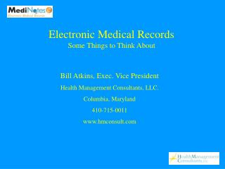 Electronic Medical Records Some Things to Think About