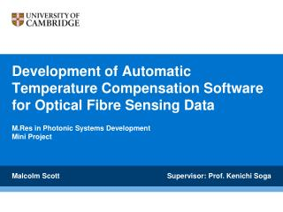 Development of Automatic Temperature Compensation Software for Optical  Fibre  Sensing Data