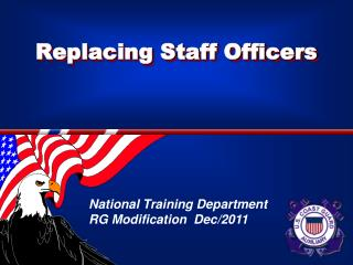 Replacing Staff Officers