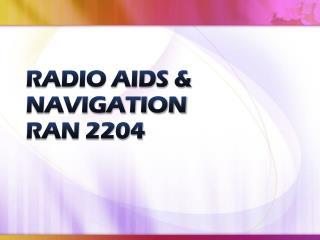 RADIO AIDS & NAVIGATION RAN 2204