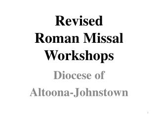 Revised  Roman Missal  Workshops