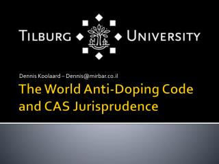 The World Anti-Doping Code and CAS Jurisprudence
