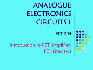 ANALOGUE ELECTRONICS  CIRCUITS 1