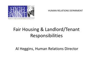 Fair Housing & Landlord/Tenant Responsibilities