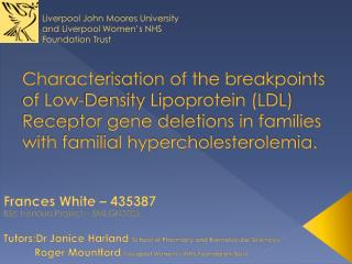 Characterisation of the breakpoints of Low-Density Lipoprotein (LDL) Receptor gene deletions in families with familial