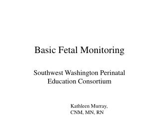 Basic Fetal Monitoring