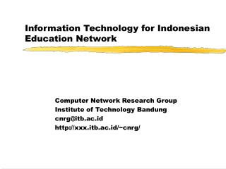 Information Technology for Indonesian Education Network