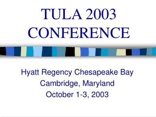 TULA 2003 CONFERENCE