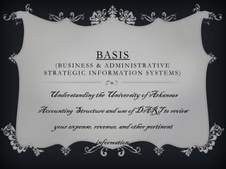 BASIS (Business & Administrative Strategic Information Systems)