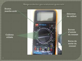 Ampèremètre présentation générale