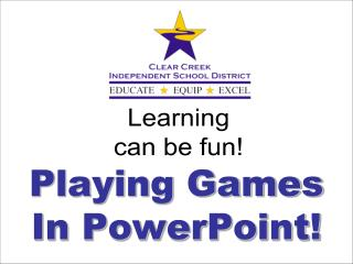 Playing Games  In PowerPoint!