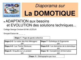 ADAPTATION aux besoins     et EVOLUTION des solutions techniques...