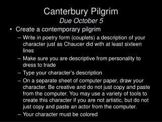 Canterbury Pilgrim Due October 5