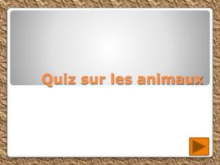 Quiz sur les animaux