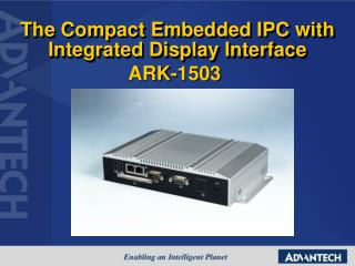 The Compact Embedded IPC with Integrated Display Interface