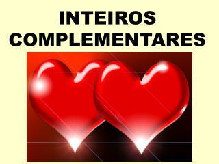 INTEIROS COMPLEMENTARES