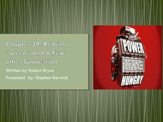 """Chapter 29: Rethink """"green"""" and a Few other Suggestion"""