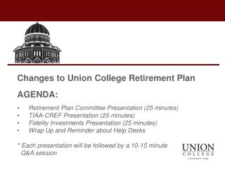 Changes to Union College Retirement  Plan AGENDA: