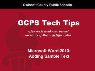 A few tricks to take you beyond  the basics of Microsoft  Office 2010