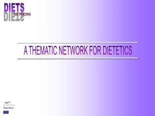 A THEMATIC NETWORK FOR DIETETICS