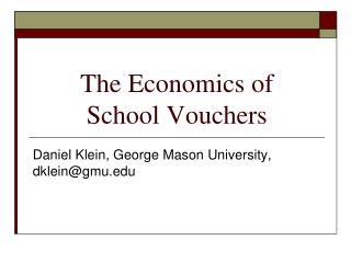 The Economics of  School Vouchers