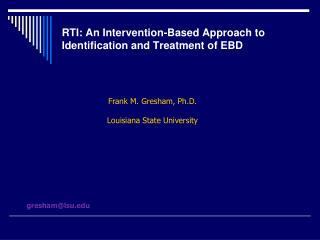 RTI: An Intervention-Based Approach to Identification and Treatment of EBD