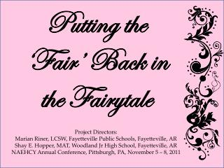 Putting the �Fair� Back in the Fairytale