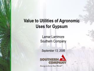 Value to Utilities of Agronomic Uses for Gypsum