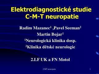 Elektrodiagnostické studie  C-M-T neuropatie
