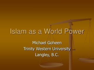Islam as a World Power