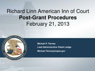 Richard Linn American Inn of Court Post-Grant  Procedures February 21,  2013