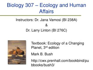 Biology 307 � Ecology and Human Affairs