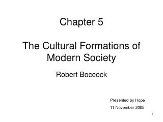 Chapter 5  The Cultural Formations of Modern Society