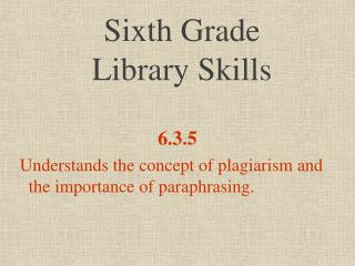 Sixth Grade  Library Skills
