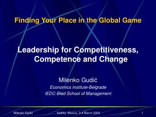 Finding Your Place in the Global Game