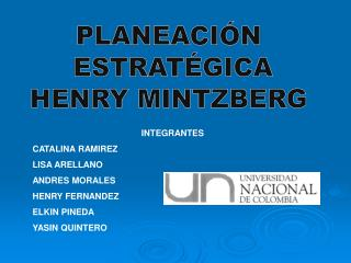 PLANEACI N  ESTRAT GICA HENRY MINTZBERG