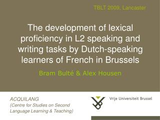 The development of lexical proficiency in L2 speaking and writing tasks by Dutch-speaking learners of French in Brussel