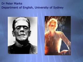 Dr Peter Marks Department of English, University of Sydney