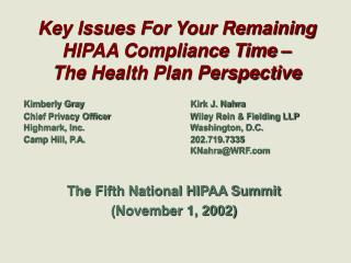 Key Issues For Your Remaining HIPAA Compliance Time –  The Health Plan Perspective