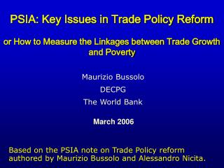 PSIA: Key Issues in Trade Policy Reform or How to Measure the Linkages between Trade Growth and Poverty