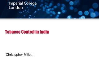 Tobacco Control in India