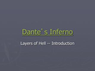 Dante ' s Inferno