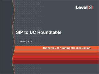 SIP to UC Roundtable