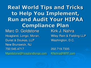Real World Tips and Tricks to Help You Implement, Run and Audit Your HIPAA Compliance Plan