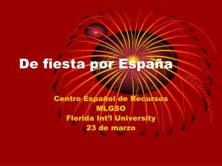 De fiesta por España