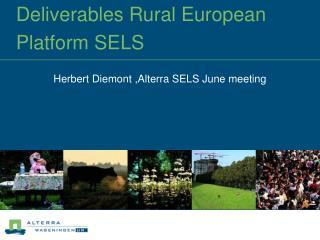 Deliverables Rural European Platform SELS