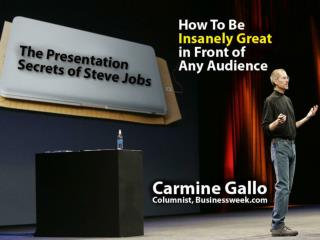 This presentation is given live by Carmine Gallo but so the knowledge can be shared in this format, we've created notes