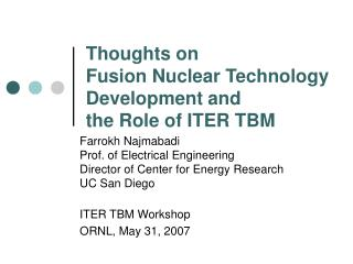 Thoughts on  Fusion Nuclear Technology Development and  the Role of ITER TBM